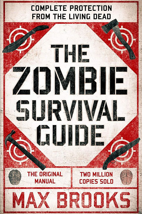 The Zombie Survival Guide (Max Brooks)