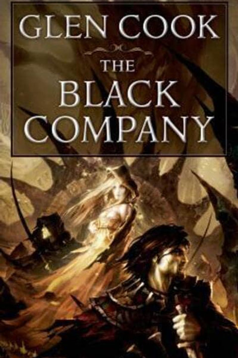 Chronicles of the Black Company (Glen Cook)