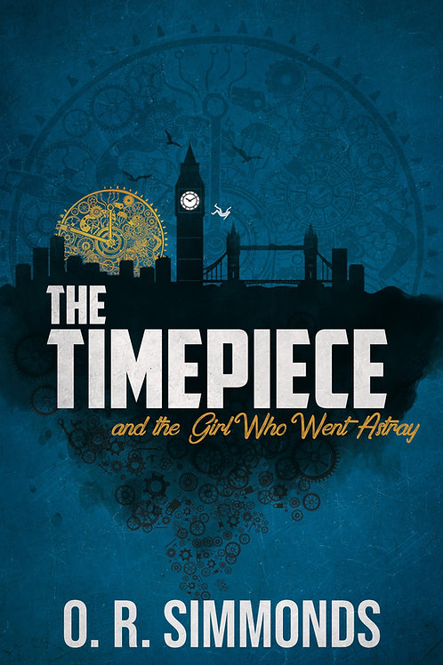 The Timepiece And The Girl Who Went Astray (O.R. Simmonds)