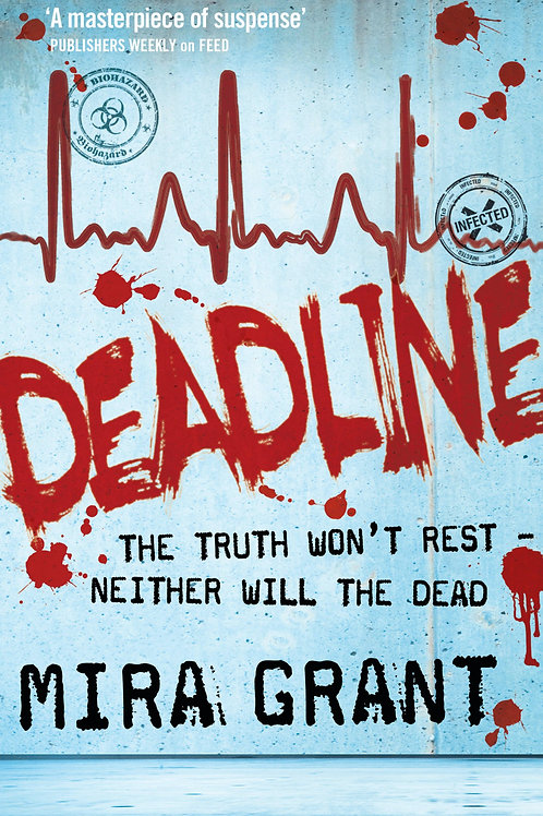 Deadline (Mira Grant)
