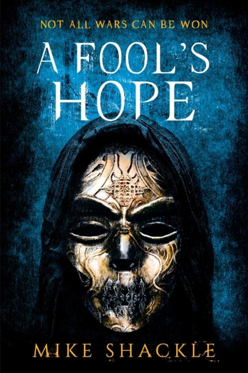 A Fool's Hope  (MIKE SHACKLE)