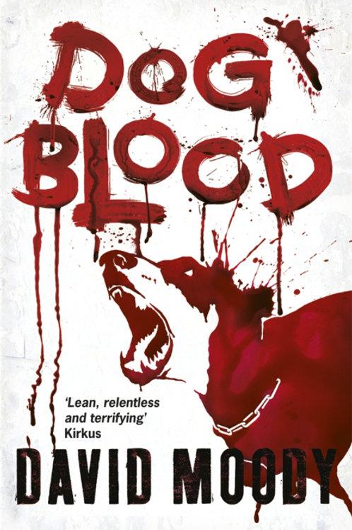 Dog Blood (DAVID MOODY)