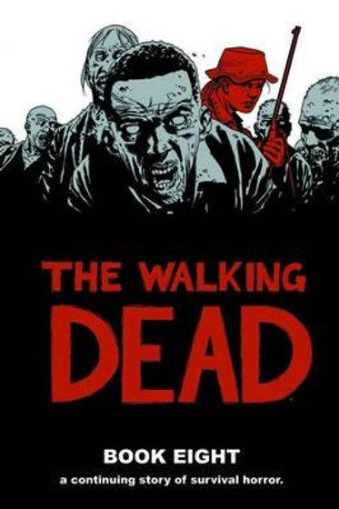The Walking Dead Book 8 (Robert Kirkman &Charlie Adlard)