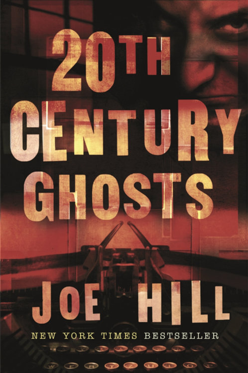 20th Century Ghosts (JOE HILL)