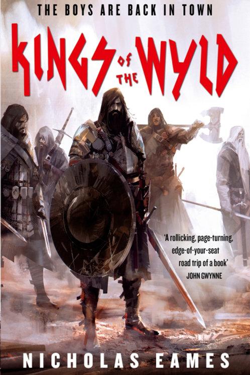 Kings of the Wyld (Nicholas Eames)