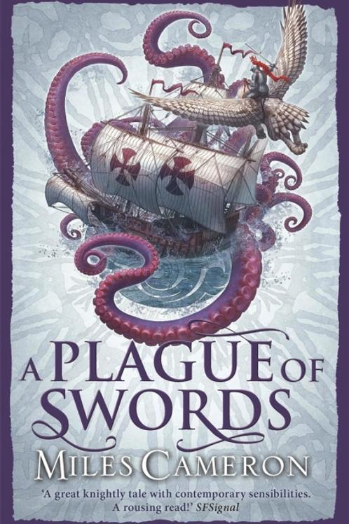 A Plague of Swords (MILES CAMERON)