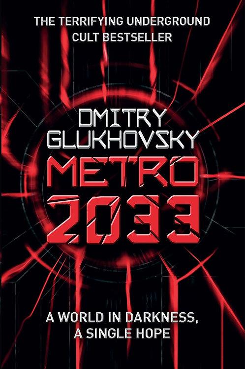 Metro 2033 (Dmitry Glukhovsky)