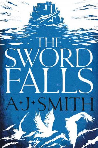 The Sword Falls (A. J. Smith)