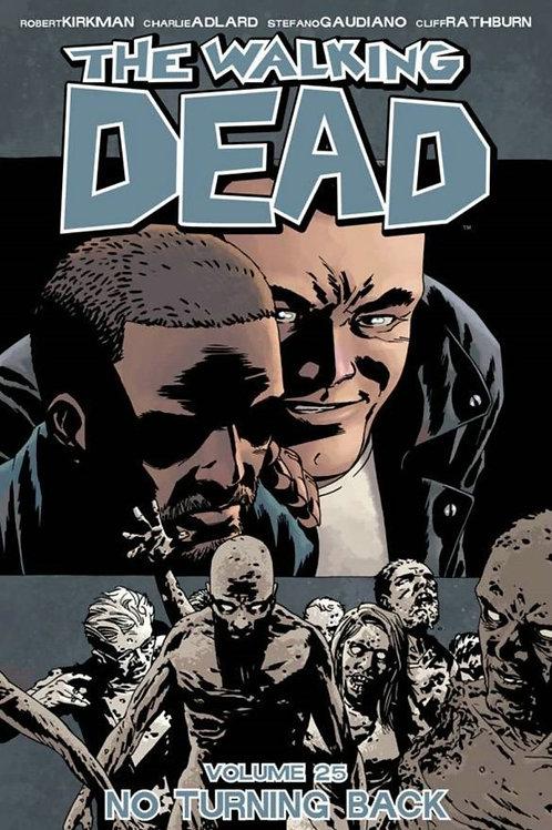 The Walking Dead Vol25: No Turning Back (Robert Kirkman &Charlie Adlard)