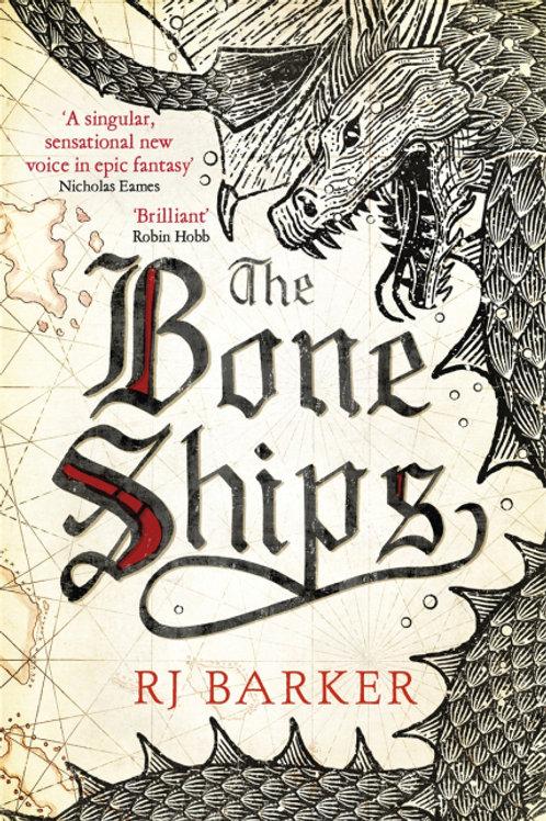 The Bone Ships (RJ BARKER)