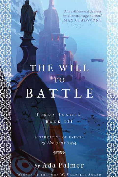 The Will to Battle (Ada Palmer)