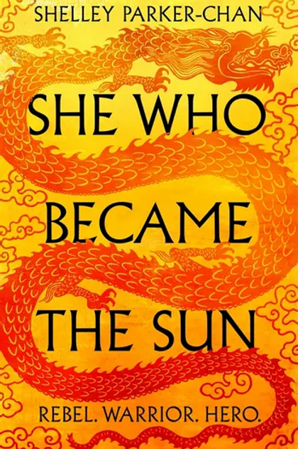 She Who Became the Sun (Shelley Parker-Chan)