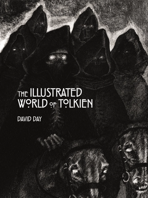The Illustrated World of Tolkien (David Day)