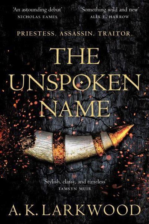 The Unspoken Name (A K Larkwood)