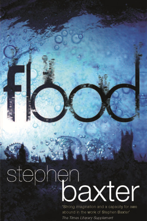Flood (STEPHAN BAXTER)