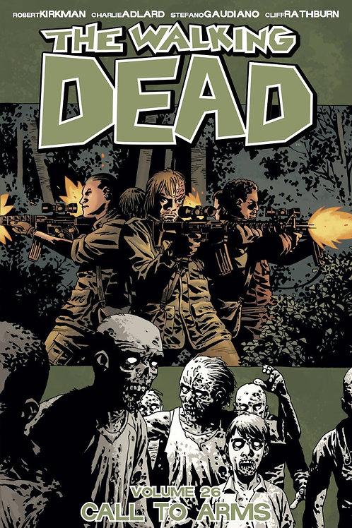 The Walking Dead Vol26: A Call To Arms (Robert Kirkman &Charlie Adlard)