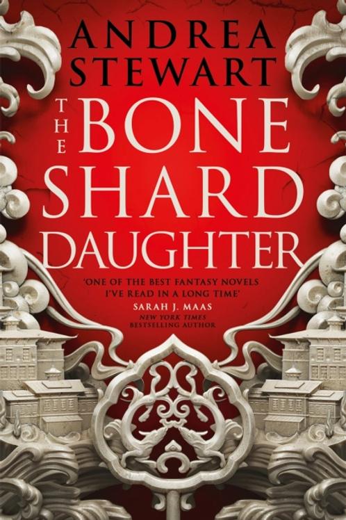 The Bone Shard Daughter  (Andrea Stewart)