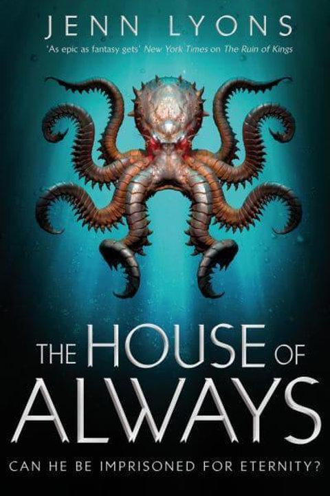 The House of Always (Jenn Lyons)