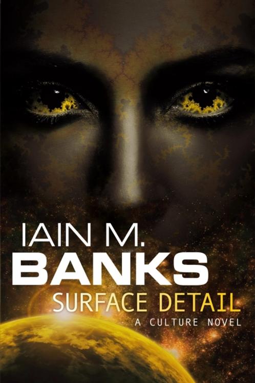 Surface Detail  (IAIN M. BANKS)