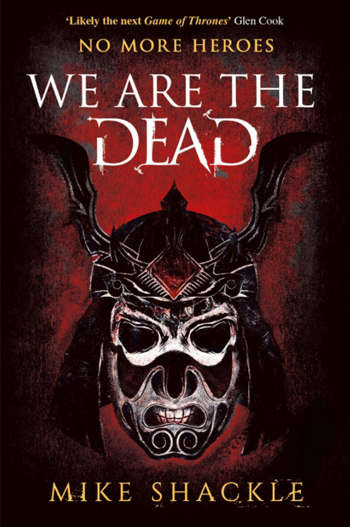 We Are The Dead (MIKE SHACKLE)