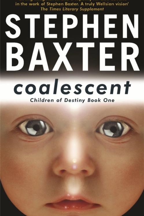 Coalescent: Destiny's Children (STEPHAN BAXTER)
