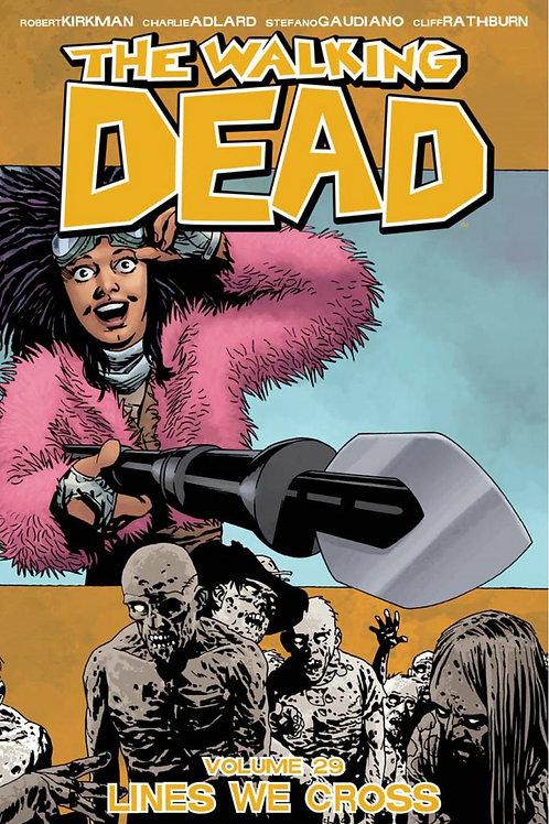 The Walking Dead Vol29: Lines We Cross (Robert Kirkman &Charlie Adlard)