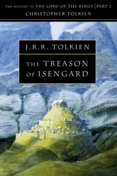 The Treason of Isengard (J. R. R.Tolkien & Christopher Tolkien)