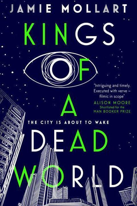 Kings Of A Dead World (Jamie Mollart)