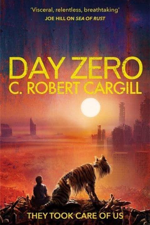 Day Zero (C. Robert Cargill)