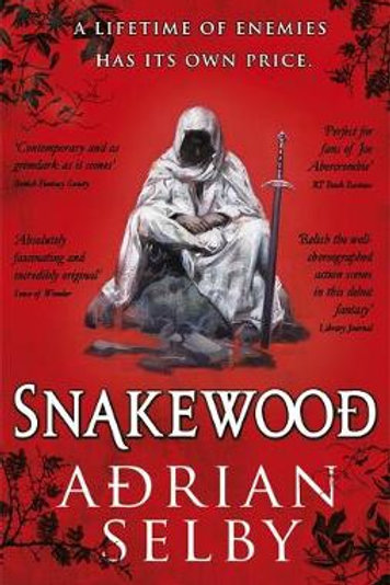 Snakewood (ADRIAN SELBY)