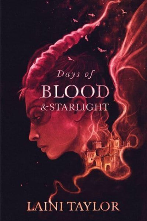Days of Blood and Starlight (Laini Taylor)