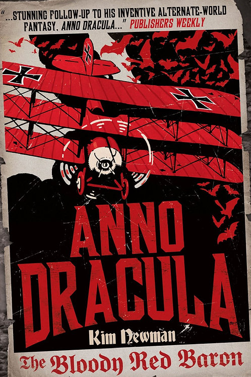 Anno Dracula: The Bloody Red Baron (Kim Newman)