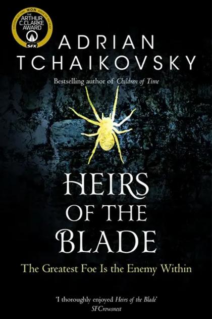 Heirs of the Blade (Adrian Tchaikovsky)
