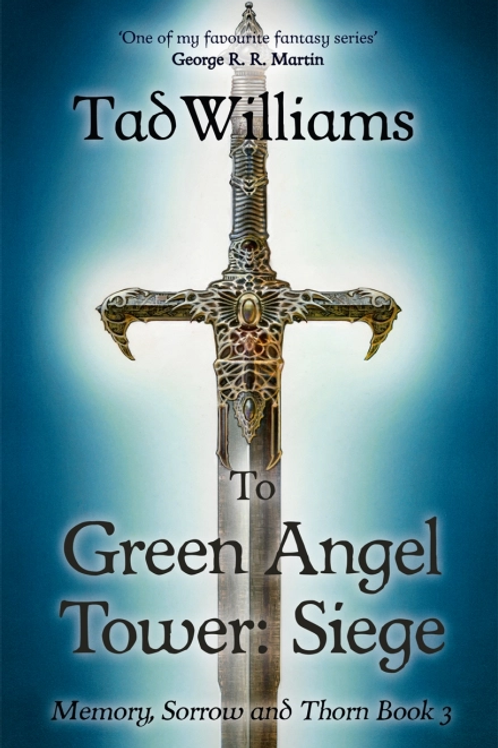 To Green Angel Tower Part One (Tad Williams)