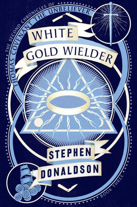 White Gold Wielder (Stephen Donaldson)