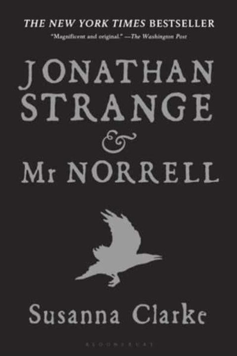 Jonathan Strange and Mr Norrell (Susanna Clarke)