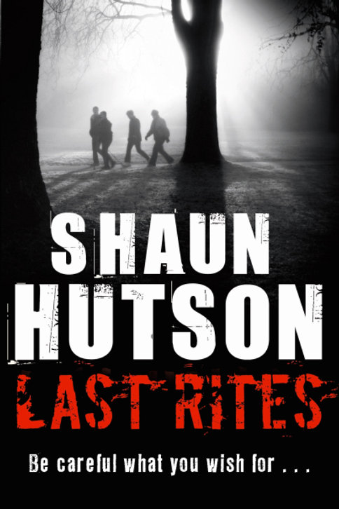 Last Rites (SHAUN HUTSON)