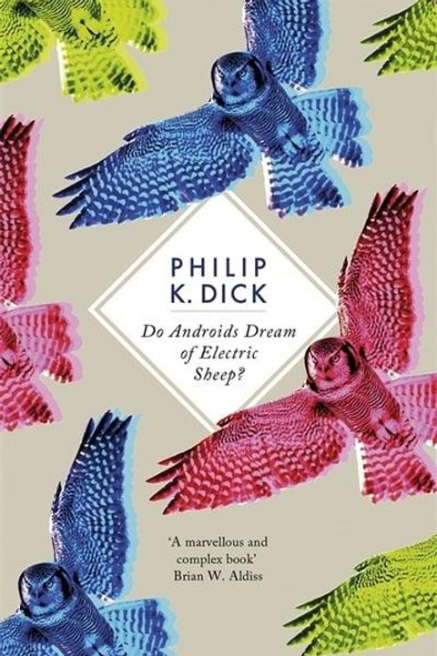 Do Androids Dream of Electric Sheep? (Philip K. Dick)