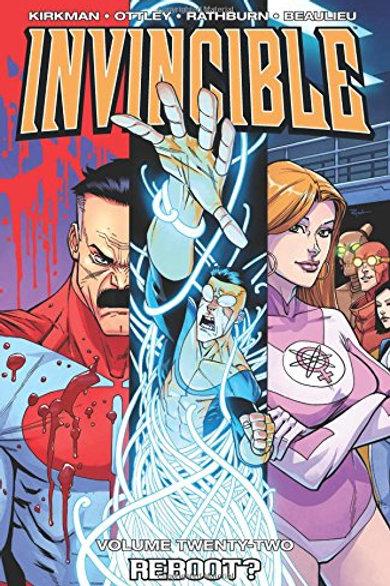Invincible Vol22: Reboot (Robert Kirkman &Ryan Ottley)