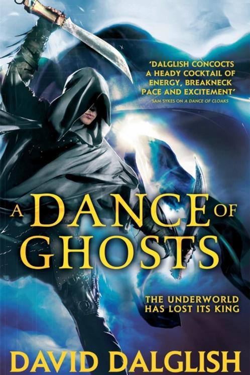 A Dance of Ghosts (David Dalglish)