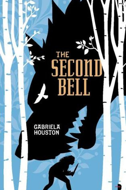 The Second Bell (Gabriela Houston)