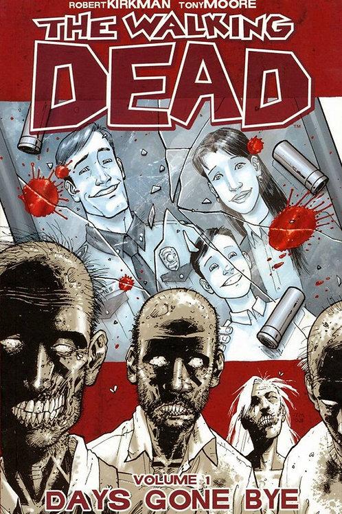The Walking Dead Vol1: Days Gone By (Robert Kirkman & Tony Moore)