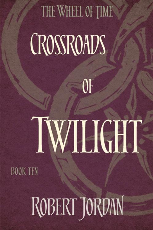 Crossroads of Twilight (ROBERT JORDAN)