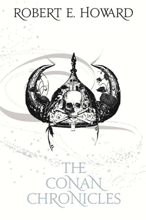 The People Of The Blackcircle: The Conan Chronicles 1 (Robert E. Howard)