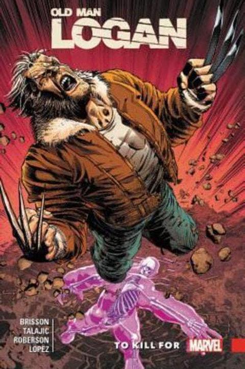 Old Man LoganVol8: To Kill For (Ed Brisson & Dalibor Talajic)