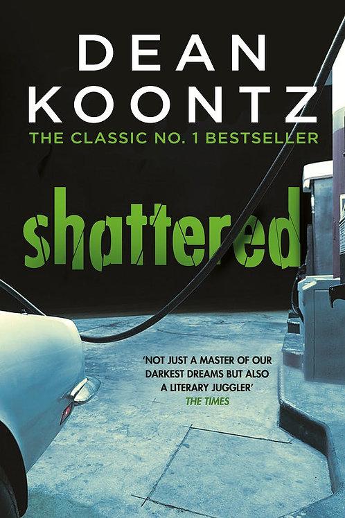 Shattered (Dean Koontz)