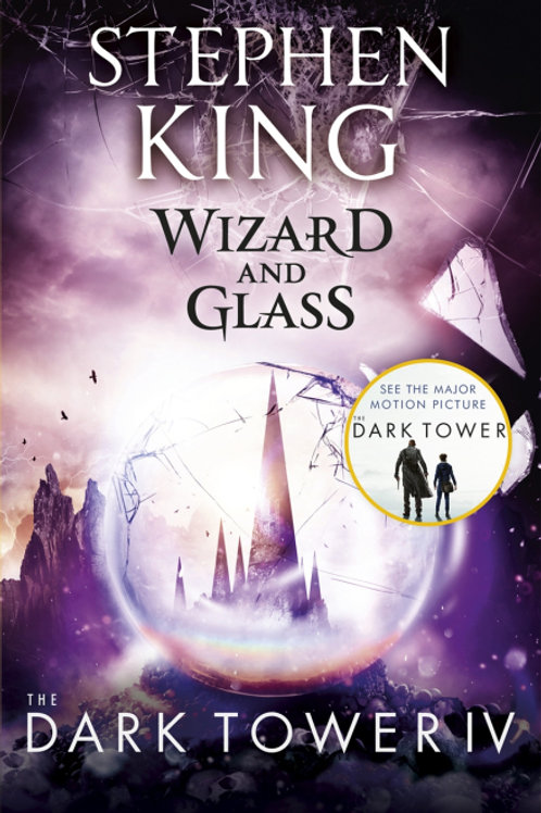 The Dark Tower IV: Wizard and Glass (STEPHEN KING)