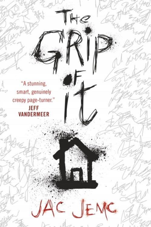 The Grip Of It (Jac Jemc)