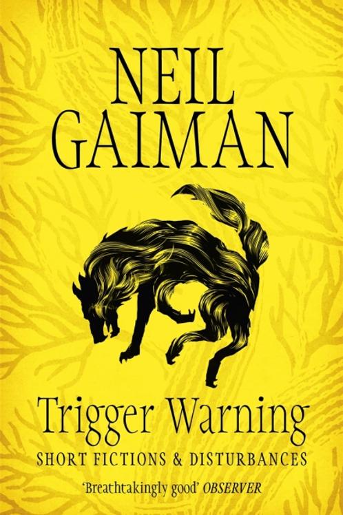 Trigger Warnings (NEIL GAIMAN)