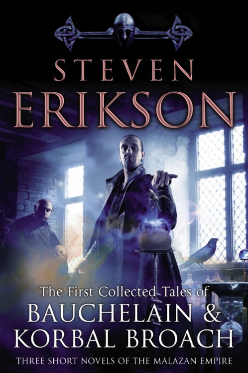 The Tales Of Bauchelain and Korbal Broach, Vol 1 (Steven Erikson)